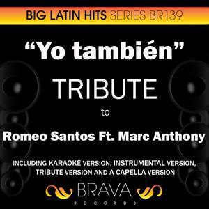 Yo tambien - Tribute to Romeo Santos & Marc Anthony - EP