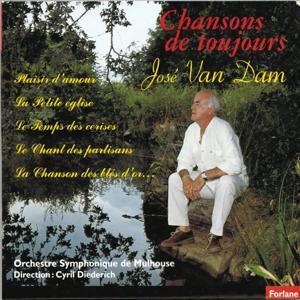 José Van Dam : Chansons de toujours