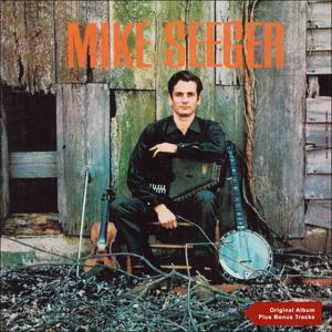 Mike Seeger (Original Album)