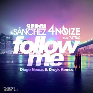 Follow Me (Diego Nexus & Droyk Remix)