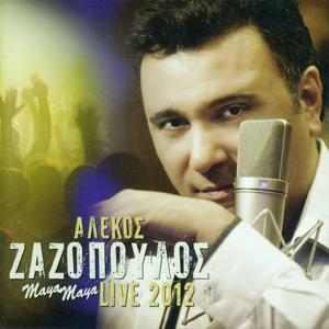 Alekos Zazopoulos Maya - Maya Live 2012