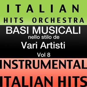 Basi musicale nello stilo dei vari artisti (instrumental karaoke tracks) Vol. 8
