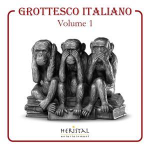 Grottesco italiano, Vol. 1