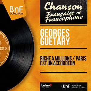 Riche à millions / Paris est un accordéon (Mono Version)