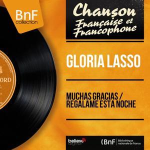 Muchas Gracias / Regalame Esta Noche (Mono Version)