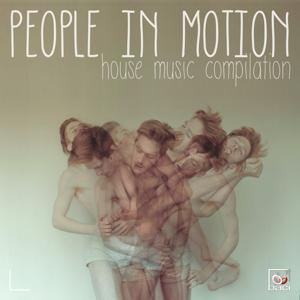 People in Motion, Vol.  1 (House Music Compilation)
