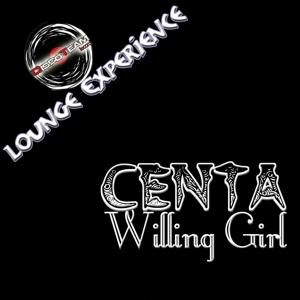 Willing Girl (Lounge Experience)
