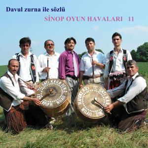 Davul Zurna İle Sözlü Sinop Oyun Havaları, Vol. 11