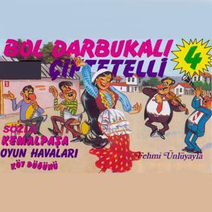 Bol Darbukalı Çiftetelli, Vol. 4