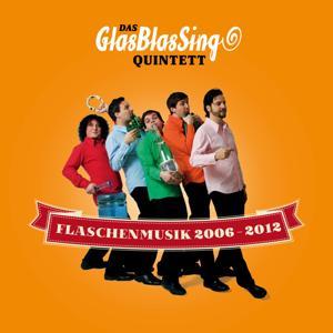 Flaschenmusik 2006 - 2012