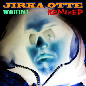 Wohin? - Remixed