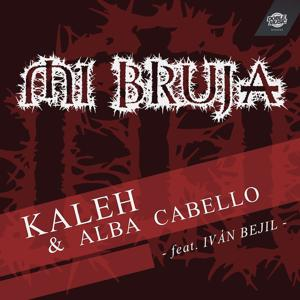Mi Bruja (feat. Iván Bejil) (Single)