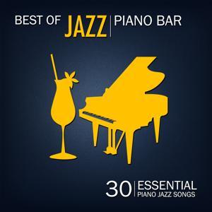 Best of Jazz Piano Bar (30 Essential Piano Jazz Songs)