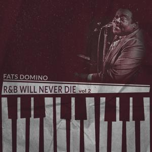 R&B Will Never Die, Vol. 2 (Remastered)