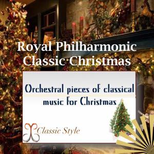 Royal Philharmonic Classic Christmas