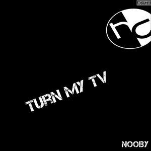 Turn My TV