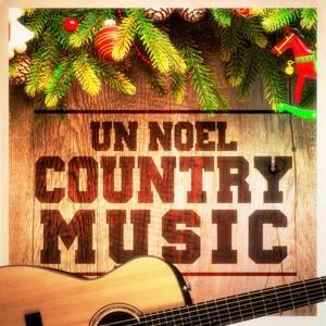 Un Noël Country Music ! (Musiques de Noël Version Country)