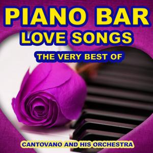 Piano Bar: Love Songs (The Very Best of Love Songs)
