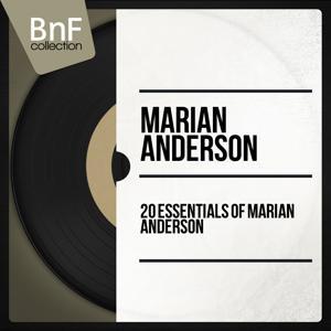 20 Essentials of Marian Anderson (Mono Version)
