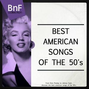 Best American Songs of the 50's (From Elvis Presley to Johnny Cash, Discover the Best American Songs of the 50's)