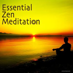 Essential Zen Meditation