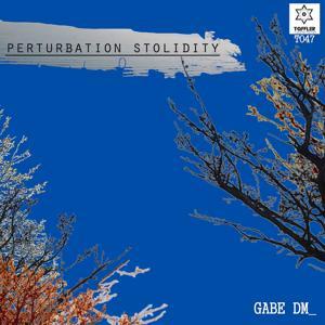 Perturbation Stolidity