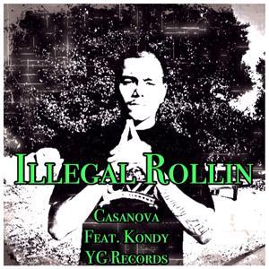 Illegal Rollin