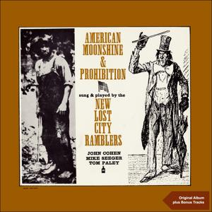 American Moonshine & Prohibition Songs (Original Album)