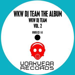 WKW DJ Team: The Album, Vol. 2