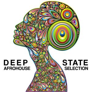 Deep State (Afrohouse Selection)