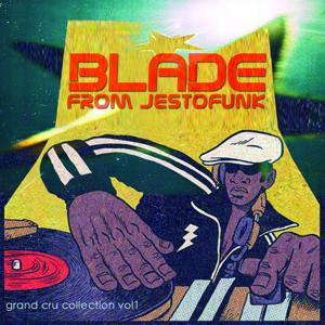 Blade from Jestofunk (Grand Cru Collection Vol. 1)