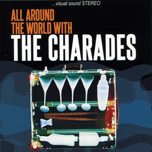 All Around the World with the Charades