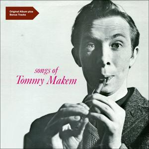 Songs of Tommy Makem (Original Album)