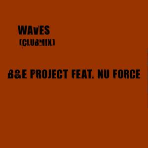 Waves (feat. Nu Force)