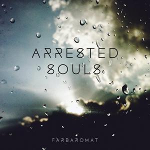 Arrested Souls