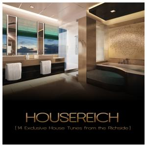 Housereich (14 Exclusive House Tunes from the Richside)