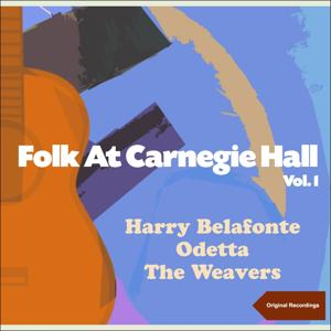 Folk at Carnegie Hall, Vol. 1 (Original Recordings)