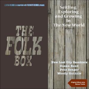 Settling, Exploring and Growing in the New World (The Folk Box - Original Album Plus Bonus Tracks)