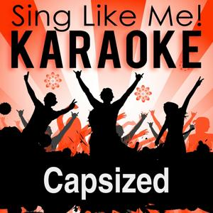 Capsized (Karaoke Version)