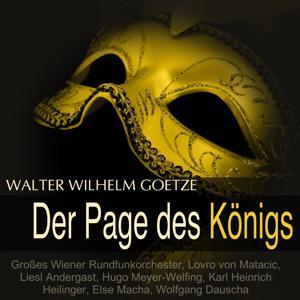 Goetze: Der Page des Königs