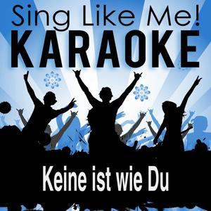 Keine ist wie Du (Karaoke Version)