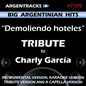 Demoliendo Hoteles - Tribute to Charly Garcia - EP