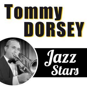 Tommy Dorsey, Jazz Stars