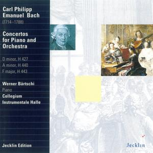 Carl Philipp Emanuel Bach: Concertos for Piano and Orchestra