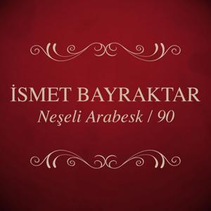 Neşeli Arabesk / 90