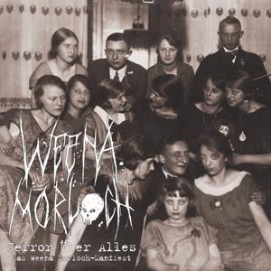 Terror über alles - Das Weena Morloch-Manifest