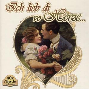 Ich Lieb Di Vo Herze ...
