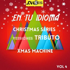 En Tu Idioma, Vol. 4: Christmas Tributes