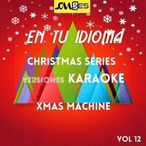En Tu Idioma, Vol. 12: Christmas Karaokes