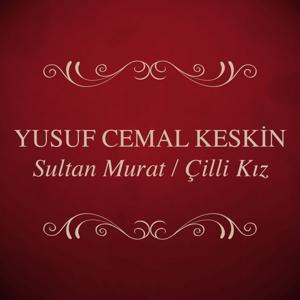 Sultan Murat / Çilli Kız